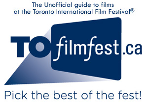 TOfilmfest.ca 2009 FILMS - 370 films +751 reviews +719 videos +2410 links - TIFF 2009 - 34th Toronto International Film Festival® September 10-20, 2009